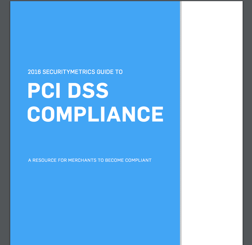 2016 SecurityMetrics Guide to PCI DSS Compliance