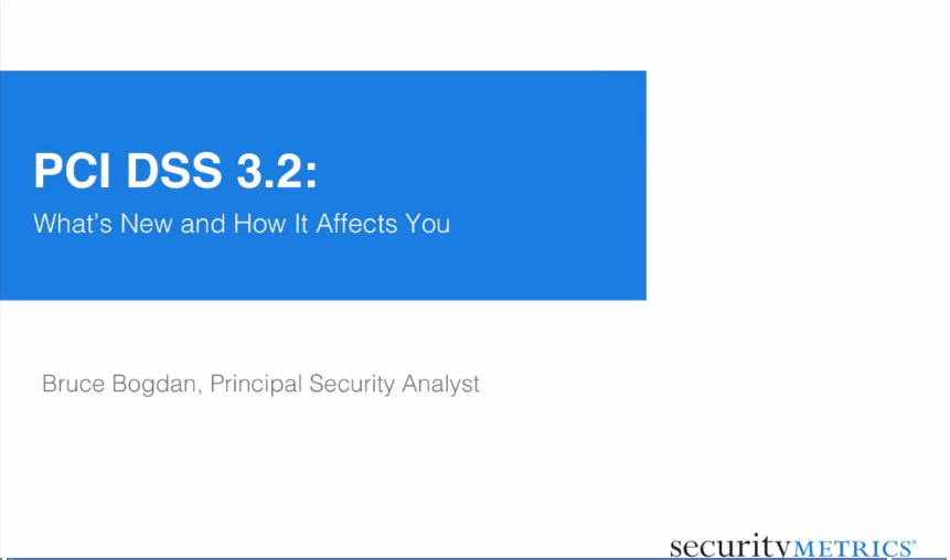 PCI DSS 3.2: What's New and How It Affects You