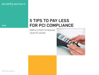 5 Tips to Pay Less for PCI Compliance