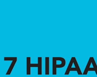 7 HIPAA Requirements You Might Not Be Documenting, But Should