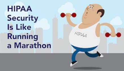7 Steps to Win Your HIPAA Security Marathon
