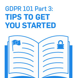 GDPR 101 Part 3: What Should I Do Now?