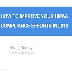 How to Improve Your HIPAA Efforts in 2018