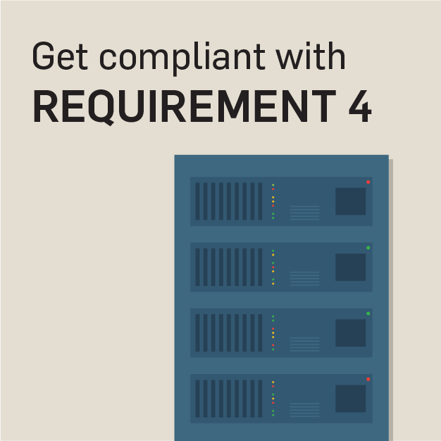 PCI Requirement 4: Securing Your Networks