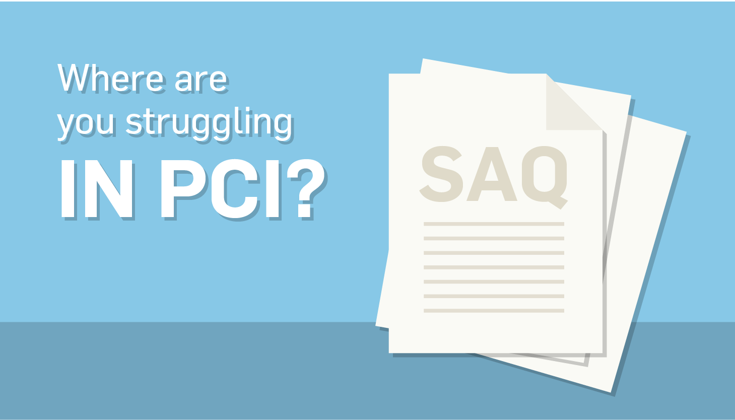 Top 10 PCI SAQ Areas Where Merchants Struggled