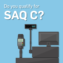 SAQ C: Securing Your Payment Application