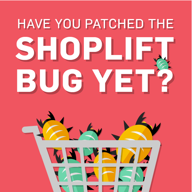 Patching the Shoplift Bug: What You Should be Doing