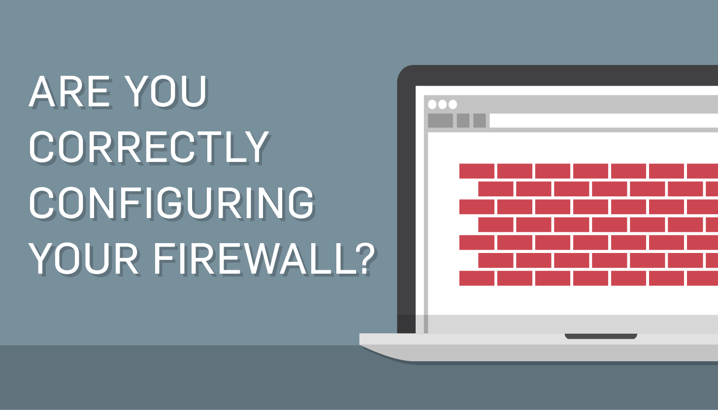 Configuring and Maintaining Your Firewall with SecurityMetrics Managed Firewall