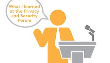 HIMSS Privacy and Security Forum Takeaways
