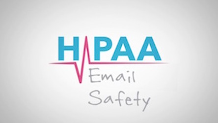 HIPAA Snippets - Email Safety