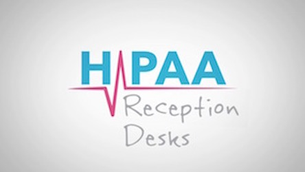 HIPAA Snippets - Reception Desks