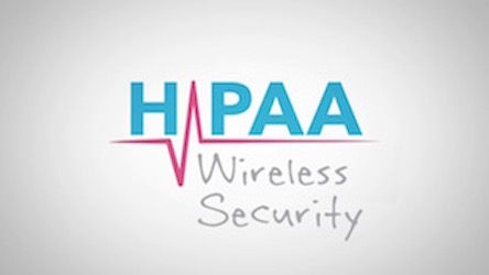 HIPAA Snippets - Wireless Security