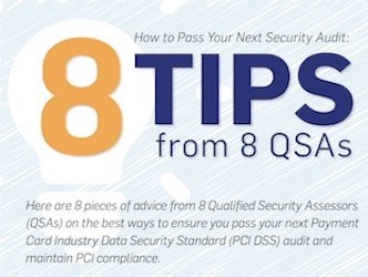 How to Pass Your Next Security Audit: 8 Tips From 8 QSAs