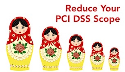 How to Reduce PCI DSS Scope