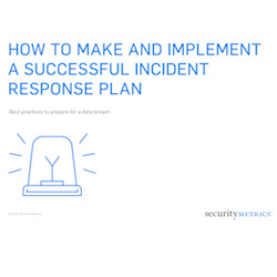 How to Make and Implement a Successful Incident Response Plan