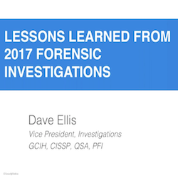 Lessons Learned from 2017 Forensic Investigations