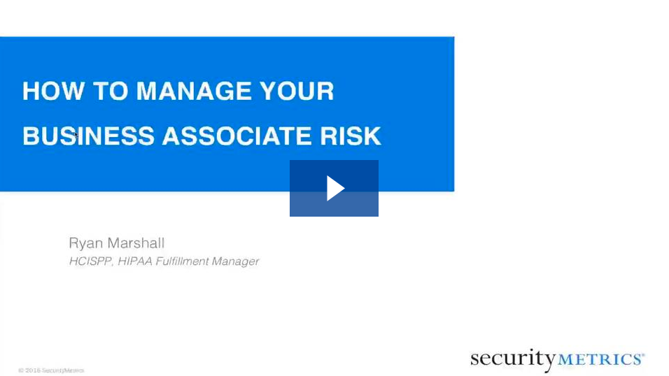 How to Manage Your Business Associate Risk