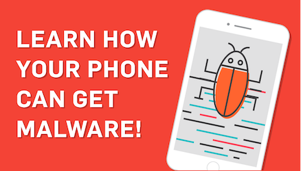 5 Ways Your Mobile Device Can Get Malware