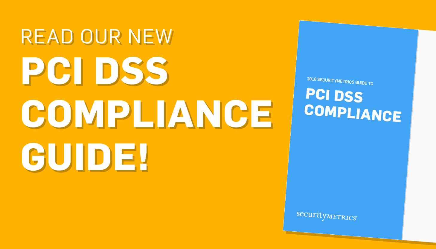 2016 Data Breach Predictions from SecurityMetrics PCI Compliance Guide