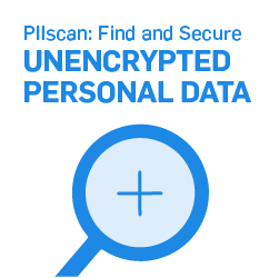PIIscan: Find and Secure Unencrypted Personal Data