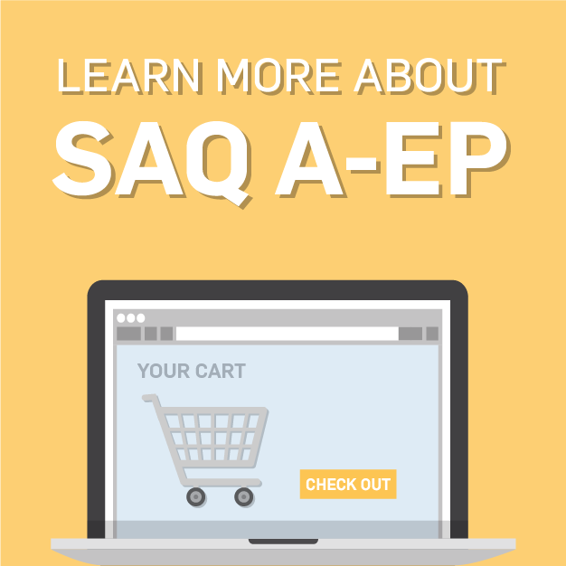 SAQ A-EP: The What and the How