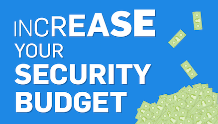 10 Tips for Increasing IT Budget and Security Buy-In
