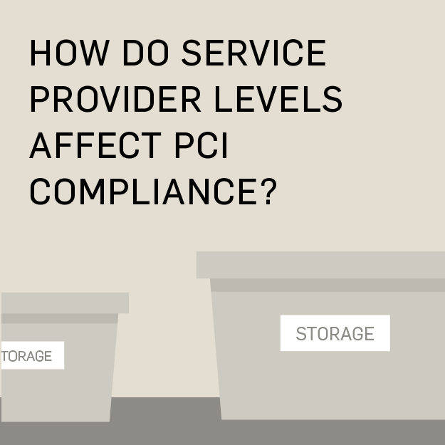 What are Service Provider Levels and How do They Affect PCI Compliance?