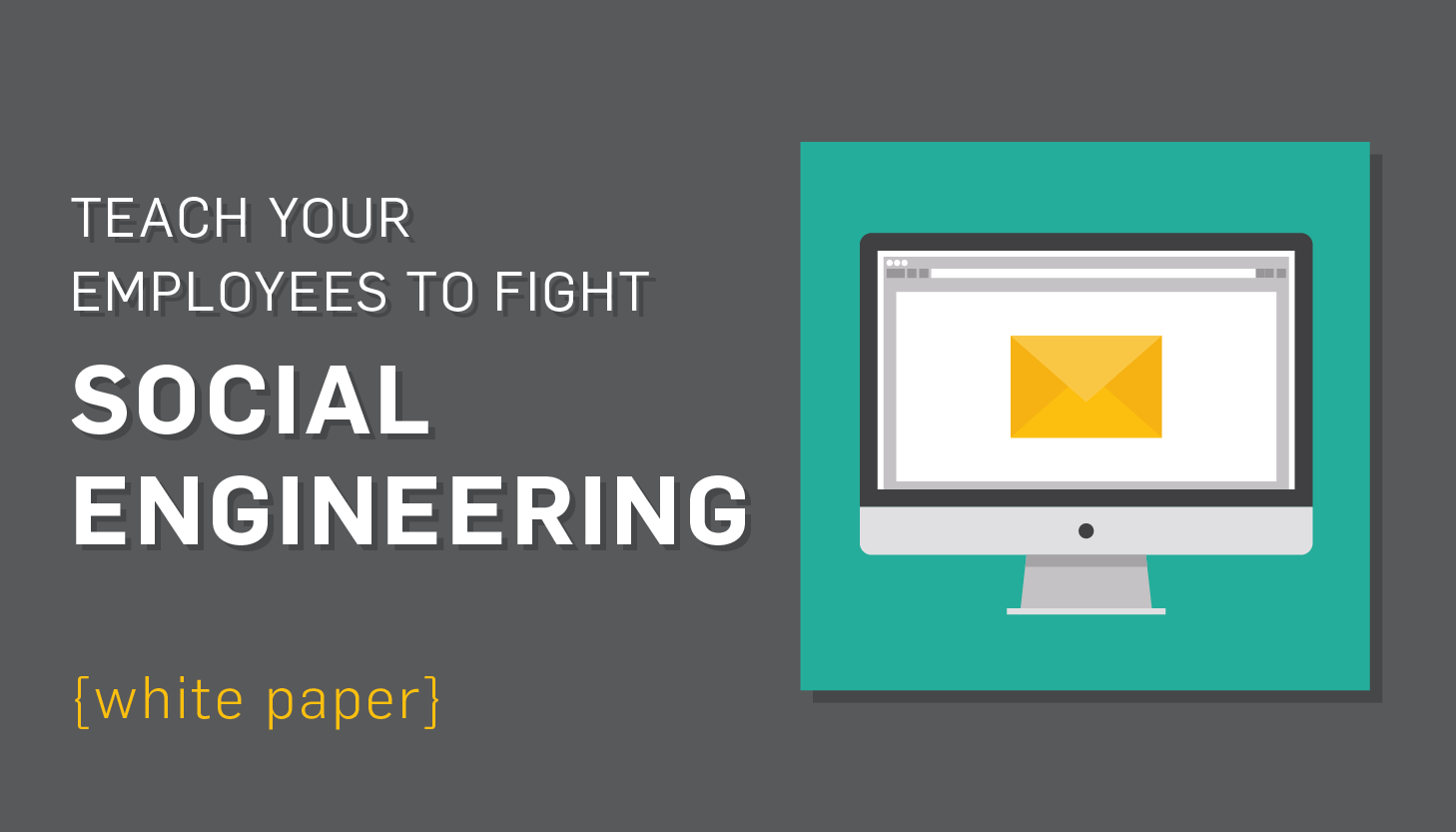 Social Engineering Training: What Your Employees Should Know