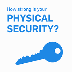 Upping Your Physical Security