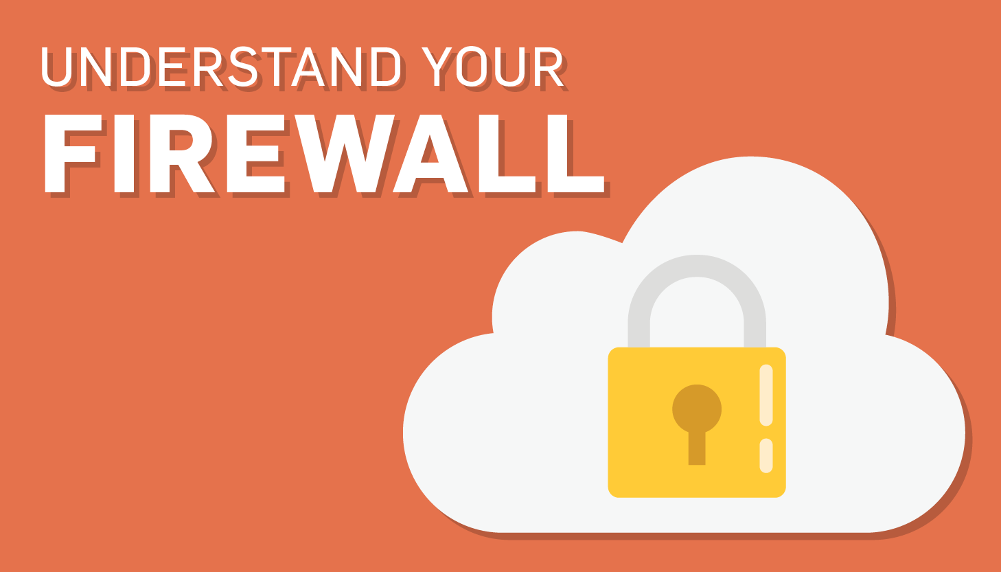 Firewalls 101: 5 Things You Should Know
