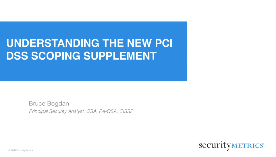 Understanding the New PCI DSS Scoping Supplement